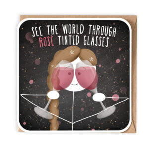Birthday Card, Rose tinted Glasses . Ie wine
