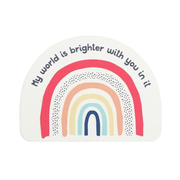 Rainbow Coaster. My World Is Brighter With you In it